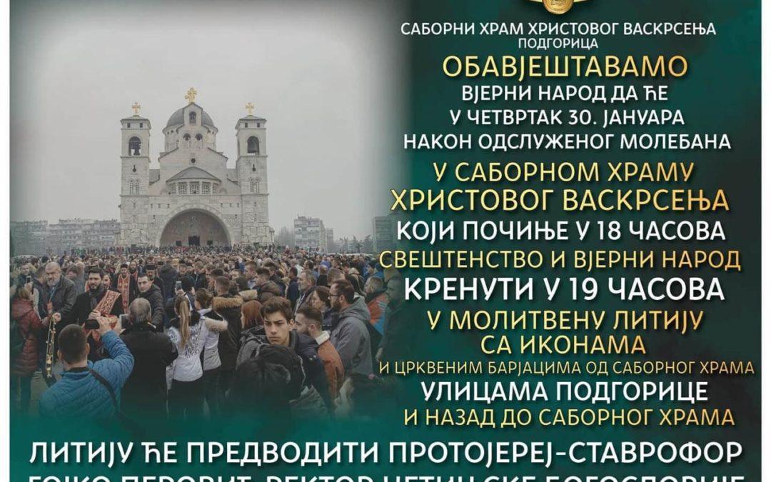 Данас молебан и литија у Подгорици