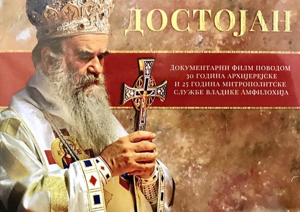 Dostojan: Film o mitropolitu crnogorsko–primorskom Amfilohiju